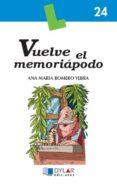 VUELVE EL MEMORIAPODO - 9788496485051 - ANA MARIA ROMERO YEBRA