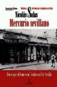MERCURIO: HOMENAJE AL COMERCIO TRADICIONAL DE SEVILLA - 9788496968851 - NICOLAS SALAS