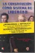 (pe) constitucion como sistema de libertad: fundamentos politico- juridicos de republica constitucional-ramon peralta-9788497390651