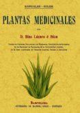 PLANTAS MEDICINALES (ED. FACSIMIL) - 9788497614351 - BLAS LAZARO E IBIZA