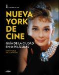 NUEVA YORK DE CINE - 9788497859851 - PAU LLAVADOR