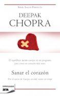 SANAR EL CORAZON - 9788498722451 - DEEPAK CHOPRA