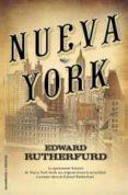 NUEVA YORK - 9788499181851 - EDWARD RUTHERFURD