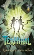 túneles 6: terminal (ebook)-roderick gordon-brian williams-9788499446851