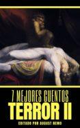 Descargar gratuitamente libros en línea 7 MEJORES CUENTOS: TERROR II DJVU FB2 MOBI de EDGAR ALLAN POE, H. P. LOVECRAFT, ANATOLE FRANCE in Spanish 9788577776351