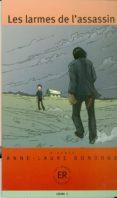 LES LARMES DE L ASSASSIN (EASY READERS B1) - 9788723907851 - A.L. BONDOUX