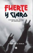 FUERTE Y CLARO (EBOOK) - 9789974718951 - FERNANDO SORIA