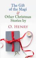 Versión completa gratuita de descarga de Bookworm THE GIFT OF THE MAGI & OTHER CHRISTMAS STORIES BY O. HENRY de HENRY  O. 4057664560261 PDB ePub MOBI