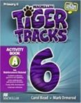 TIGER 6º PRIMARY ACTIVITY BOOK A PACK - 9780230431461 - VV.AA.