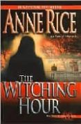 THE WITCHING HOUR - 9780345384461 - ANNE RICE