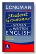 LONGMAN STUDENT GRAMMAR OF SPOKEN AND WRITTEN ENGLISH - 9780582237261 - DOUGLAS BIBER