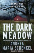 dark meadow-andrea maria schenkel-9781780877761