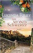 DIE MONDSCHWESTER - 9783442314461 - LUCINDA RILEY