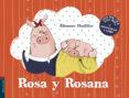 ROSA Y ROSANA - 9788414005361 - ELEONORE THUILLIER