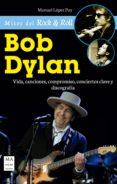 BOB DYLAN - 9788415256861 - MANUEL LOPEZ POY