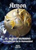 EL NUEVO HUMANO: KYRON XIV: LA EVOLUCION DE LA HUMANIDAD - 9788415795261 - VV.AA.