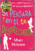 PACK LECTURAS DE VERANO (SI PENSARA EN TI TE DESPRECIARIA / BRISA DE VERANO) - 9788416550661 - MHAIRI MCFARLANE