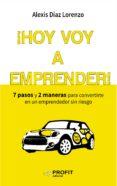 ¡HOY VOY A EMPRENDER! (EBOOK) - 9788416583461 - ALEXIS DIAZ LORENZO