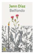 BELFONDO (EBOOK) - 9788416743261 - JENN DÍAZ RUÍZ