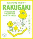 RAKUGAKI: COMO POTENCIAR TU IMAGINACION A TRAVES DEL DIBUJO - 9788417059361 - BUNPEI YORIFUJI