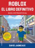 ROBLOX: EL LIBRO DEFINITIVO - 9788417541361 - DAVID JAGNEAUX