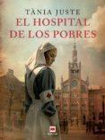 el hospital de los pobres (ebook)-tania juste-9788417708061