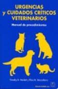 URGENCIAS Y CUIDADOS CRITICOS VETERINARIOS. MANUAL DE PROCEDIMIEN TOS - 9788420010861 - TIMOTHY B. HACKETT