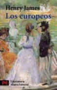 LOS EUROPEOS - 9788420634661 - HENRY JAMES
