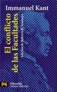 EL CONFLICTO DE LAS FACULTADES - 9788420655161 - IMMANUEL KANT