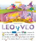 LEO Y VEO... LAS BRUJAS - 9788430594061 - VV.AA.
