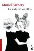 LA VIDA DE LOS ELFOS - 9788432229961 - MURIEL BARBERY