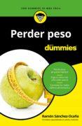 PERDER PESO PARA DUMMIES - 9788432904561 - RAMON SANCHEZ-OCAÑA
