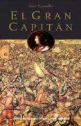 EL GRAN CAPITAN - 9788435061261 - JUAN GRANADOS