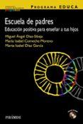 ESCUELA DE PADRES: EDUCACION POSITIVA PARA EDUCAR A TUS HIJO - 9788436822861 - M ISABEL COMECHE MORENO