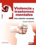 violencia y trastornos mentales (ebook)-enrique echeburua odriozola-9788436839661