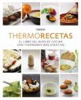 THERMORECETAS (NUEVA ED.): EL LIBRO DEL BLOG DE COCINA CON THERMOMIX MAS CREATIVO - 9788441540361 - VV.AA.
