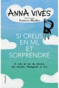 SI CREUS EN MI, ET SORPRENDRE - 9788466418461 - ANNA VIVES