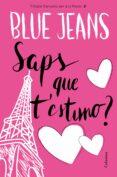 SAPS QUE T ESTIMO? - 9788466421461 - BLUE JEANS