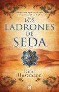 los ladrones de seda (ebook)-dirk hussemann-9788466663861
