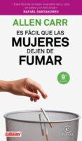 ES FACIL QUE LAS MUJERES DEJEN DE FUMAR (9ª ED.) - 9788467052961 - ALLEN CARR