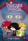 PRINCESAS DRAGON 3:SU MAJESTAD LA BRUJA - 9788467590661 - PEDRO MAÑAS ROMERO