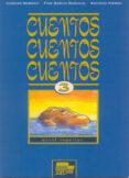 CUENTOS, CUENTOS, CUENTOS 3, NIVEL SUPERIOR - 9788471438461 - FINA GARCIA NARANJO