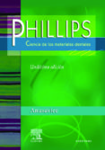 PHILLIPS CIENCIA DE LOS MATERIALES DENTALES (11ª ED.) - 9788481747461 - K.J. ANUSAVICE