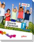 GIZARTE ZIENTZIAK 1º EDUCACION PRIMARIA EUSKERA - 9788483783061 - VV.AA.