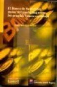 EL BANCO DE SANTANDER, MOTOR DEL MARKETING ENTRE LOS GRANDES BANC OS ESPAÑOLES - 9788484680161 - OLGA BOCIGAS