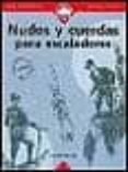 NUDOS Y CUERDAS PARA ESCALADORES - 9788489969261 - DUANE RALEIGH