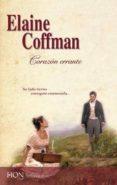 CORAZON ERRANTE - 9788490009161 - ELAINE COFFMAN