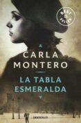 LA TABLA ESMERALDA - 9788490328361 - CARLA MONTERO