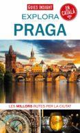 EXPLORA PRAGA - 9788490348161 - VV.AA.