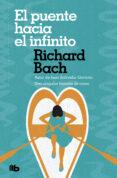 EL PUENTE HACIA EL INFINITO - 9788490707661 - RICHARD BACH